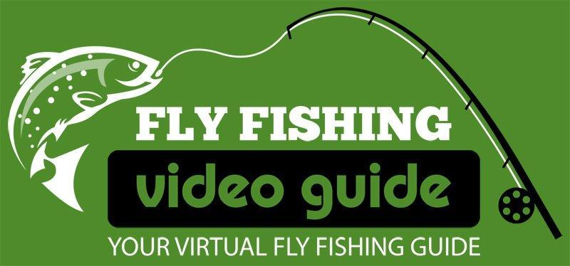 Your Online Membership Fly Fishing Video Guide